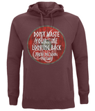 "EP60P Organic Combed Cotton Unisex Claret Red Hoodie contains an inspirational quote set on a Viking shield ""Don't Waste Your Time Looking Back - You're not Going That Way"""