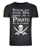 "EP01 Organic Combed Cotton Unisex black T-Shirt features a skull and crossed cutlasses the Pirate quote ""Drinking Rum before 10am makes you a Pirate not an Alcoholic"""