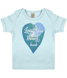 "EPB01 Organic Cotton Baby T-shirt in Soft Blue featuring a watercolour ocean wave and the quote ""Love You to the beach and back"""