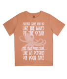 "EPJ01 Organic Combed Cotton Children's T-Shirt in Orange contains the quote  ""Friends Come and Go Like the Waves on the Ocean - The True Ones Stay Like an Octopus on your Face"""