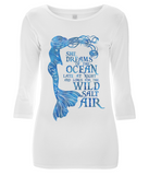 Women's 3/4 Sleeve Stretch T-Shirt - She Dreams of the Ocean