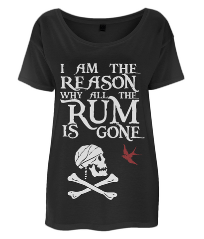"EP46 Organic Eco Women's Oversized Pirate T-Shirt in black contains the humorous Pirate quote  ""I am the Reason why all the Rum is Gone"" and includes Captain Jack Sparrow's Flag"