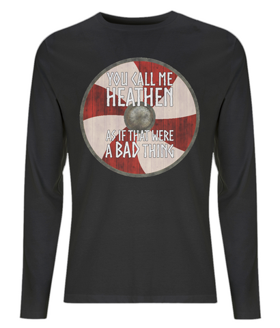 "EP01L Organic Combed Cotton Men's Long Sleeve black T-Shirt  featuring a red and cream Viking shield and the quote ""You Call Me Heathen as If That Were a Bad Thing"""