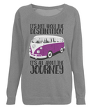 "EP66 Organic Eco Dark Heather Raglan Sweatshirt contains the quote ""It's not about the destination. It's all about the Journey"" with an image of a classic VW camper van in purple"