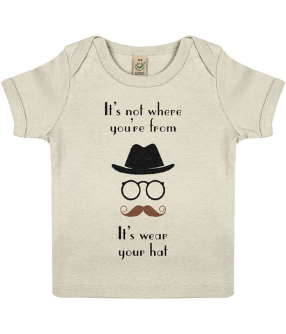"EPB01 ""It's not where you're from, it's wear your hat"" Organic Baby T-shirt in Ecru"