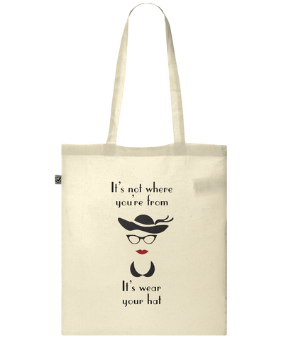 Organic Eco Tote Bag Wear your hat lady