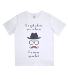 "EPJ01 ""It's not where you're from, it's wear your hat"" Organic Children's T-shirt White"