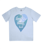 "EPJ01 Organic Combed Cotton Children's T-Shirt in Light blue, contains the quote  ""Love you to the beach and back"""