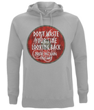 "EP60P Organic Combed Cotton Unisex Melange Grey Hoodie contains an inspirational quote set on a Viking shield ""Don't Waste Your Time Looking Back - You're not Going That Way"""