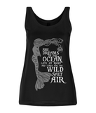 "EP44 Organic Eco Women's Tencel Blend Mermaid Vest contains the wistful quote  ""She Dreams of the Ocean and Longs for the Wild Salt Air"""