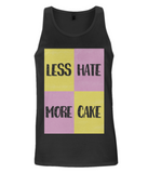 "EP08 Organic and Eco Men's Vest contains the fun quote ""Less Hate - More Cake"" and features a splendid Battenberg cake design."
