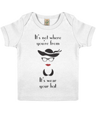 "EPB01 ""It's not where you're from, it's wear your hat"" Organic Eco Baby T-shirt in white"