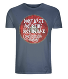"EP01 Organic Combed Cotton denim blue viking T-Shirt contains an emotive quote set on a Viking shield ""Don't Waste Your Time Looking Back, You're not Going That Way"""