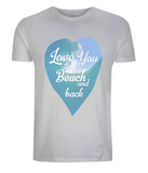 "EPo1 Organic and Eco unisex light grey T-Shirt features a watercolour ocean wave with ""Love You to the beach and back"" enclosed together in a heart, perfect for couples, weddings, honeymoon"