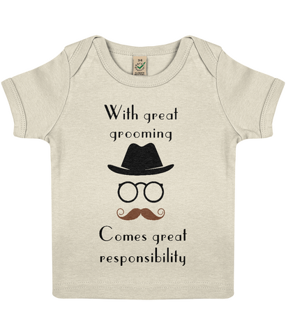 """With great grooming comes great responsibility"" Organic Eco Baby T-shirt in Ecru"