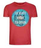 "EP01 Organic red T-Shirt contains an emotive quote ""Live Bravely, Do Right, Fear Nothing"" and is set on a turquoise Viking shield featuring a bear claw design"