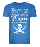 "EP01 Organic Combed Cotton Unisex bright blue T-Shirt features a skull and crossed cutlasses the Pirate quote ""Drinking Rum before 10am makes you a Pirate not an Alcoholic"""