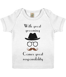 """With great grooming comes great responsibility"" Organic Eco Baby T-shirt in white"