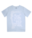 "EPJ01 Organic Combed Cotton Children's T-Shirt in Light Blue, contains the quote  ""She Dreams of the Ocean late at night and Longs for the Wild Salt Air"" and has an image of a mermaid"