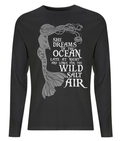 "EP01L Organic Combed Cotton Men's Long Sleeve T-Shirt in black, featuring a mermaid image and mermaid quote ""She Dreams of the Ocean and Longs for the Wild Salt Air"" and is from our Earth Positive and Fair Wear range of Organic Eco clothing."