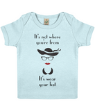"EPB01 ""It's not where you're from, it's wear your hat"" Organic Eco Baby T-shirt in soft blue"