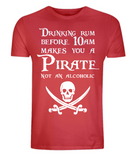 "EP01 Organic Combed Cotton Unisex red T-Shirt features a skull and crossed cutlasses the Pirate quote ""Drinking Rum before 10am makes you a Pirate not an Alcoholic"""