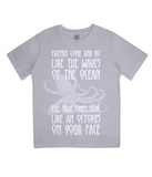 "EPJ01 Organic Combed Cotton Children's T-Shirt in Melange Grey contains the quote  ""Friends Come and Go Like the Waves on the Ocean - The True Ones Stay Like an Octopus on your Face"""