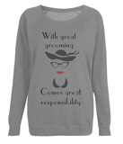 "EP66 ""With great grooming comes great responsibility"" Organic Eco Women's Dark Heather Raglan Sweatshirt"