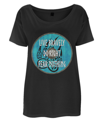 "EP46 Organic Eco Women's Oversized Viking T-Shirt in black contains quote set on a Viking shield ""Live Bravely - Do Right - Fear Nothing"""