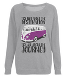 "EP66 Organic Eco Light Heather Raglan Sweatshirt contains the quote ""It's not about the destination. It's all about the Journey"" with an image of a classic VW camper van in purple"