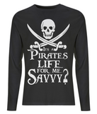 EP01L Men's Long Sleeve T-Shirt P007 A Pirates Life for me