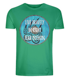 "EP01 Organic green T-Shirt contains an emotive quote ""Live Bravely, Do Right, Fear Nothing"" and is set on a turquoise Viking shield featuring a bear claw design"