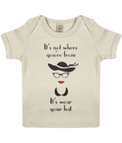 "EPB01 ""It's not where you're from, it's wear your hat"" Organic Eco Baby T-shirt in ecru"