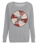 "EP66 Organic Combed Cotton Women's Light Heather Raglan Sweatshirt contains an amusing quote set on a Viking shield  ""You Call Me Heathen - As If That Were a Bad Thing"""
