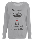 "EP66 ""With great grooming comes great responsibility"" Organic Eco Women's Light Heather Raglan Sweatshirt"