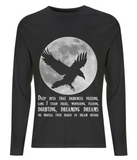 "EP01L Eco Organic Combed Cotton Men's Long Sleeve T-Shirt contains a gothic quote from The Raven by Edgar Allan Poe ""Deep into that darkness peering,  long I stood there, wondering, fearing, Doubting, Dreaming dreams No mortal ever dared to dream before"""