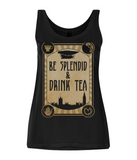 "EP44 Organic Eco Women's Tencel Blend Steampunk Vest contains the humorous Steampunk quote  ""Be Splendid and Drink Tea"""