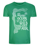"EP01 Organic and Eco Combed Cotton Unisex green T-Shirt contains the mermaid quote ""She Dreams of the Ocean late at night and Longs for the Wild Salt Air"""