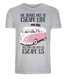 "EP01 Eco and Organic light grey T-Shirt with the quote ""We travel not to escape life, but for life not to escape us"" and a classic VW camper van in pink"