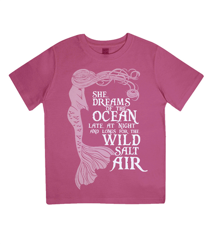 "EPJ01 Organic Combed Cotton Children's T-Shirt in Hot Pink, contains the quote  ""She Dreams of the Ocean late at night and Longs for the Wild Salt Air"" and has an image of a mermaid"