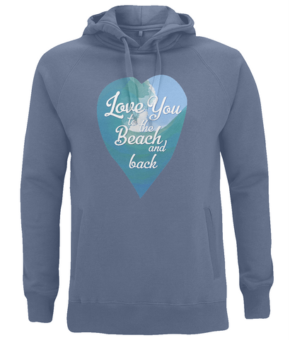 "EP60P Organic and Eco unisex faded denim Hoodie features a watercolour ocean wave and the quote ""Love You to the beach and back"" enclosed together in a heart"