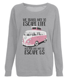 "EP66 Eco, Combed Organic Cotton Light Heather Raglan Sweatshirt contains the quote ""We travel not to escape life - but for life not to escape us"" and features a classic VW camper van in pink."