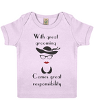 """With great grooming comes great responsibility"" Organic Eco Baby T-Shirt in Powder Pink"