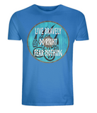 "EP01 Organic bright blue T-Shirt contains an emotive quote ""Live Bravely, Do Right, Fear Nothing"" and is set on a turquoise Viking shield featuring a bear claw design"