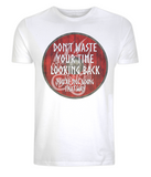 "EP01 Organic Combed Cotton white viking T-Shirt contains an emotive quote set on a Viking shield ""Don't Waste Your Time Looking Back, You're not Going That Way"""