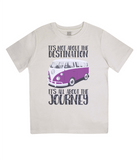 "EPJ01 Organic Combed Cotton Children's T-Shirt in Ecru, contains the quote  ""It's not about the destination. It's all about the Journey"""