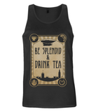 EP08 Men's Vest S009d - Be Splendid and Drink Tea