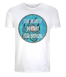 "EP01 Organic white T-Shirt contains an emotive quote ""Live Bravely, Do Right, Fear Nothing"" and is set on a turquoise Viking shield featuring a bear claw design"