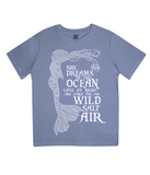 "EPJ01 Organic Combed Cotton Children's T-Shirt in Faded Denim, contains the quote  ""She Dreams of the Ocean late at night and Longs for the Wild Salt Air"" and has an image of a mermaid"