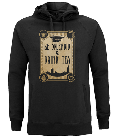 "EP60P Organic Combed Cotton Unisex Black Hoodie contains the humorous Steampunk quote ""Be Splendid and Drink Tea"""